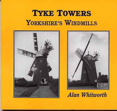 Tyke Towers - Yorkshire's Windmills